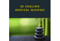 Qi Healing Medical Qigong
