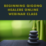 Beginning Qigong Healers Recorded Program