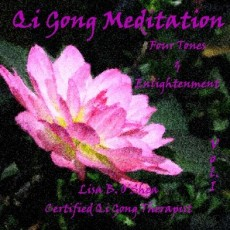 Qigong Meditation Volume I