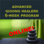 Online Advanced Qigong Healers 6-week Program